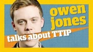 TTIP Owen Jones